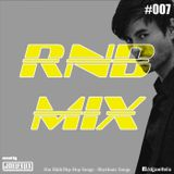 DJ JOEL FELIX - RNB MIX #007 (REGGAETON+DANCEHALL MIX)