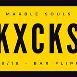 KXCKS [MARBLE SOULS] Live mix from Bar FlipFlop