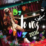 [..::: *♪♫*Ozuna - Te Vas ( Renz )  punteos .98.  Dj 2016=sicuani*♪♫* :::.. ]