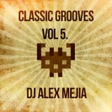 Classic Grooves Vol 5. Mejia