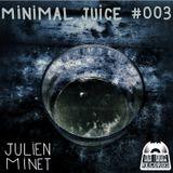 Minimal Juice #3 (minimal thursday)
