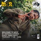 WelcomeToMCR Show w/ Sparks & ShoSho Special Guests Omen Veezy