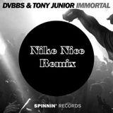 DVBBS & Tony Junior - Immortal (Nike Nice Remix)