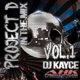 DJ KayCe Project D in the Mix Vol.1