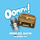 Oomph! Wireless Show - December 2017 - Week 4