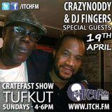 CratefastShow On ItchFM with CrazyNoddy & DjFingers (19.04.15)