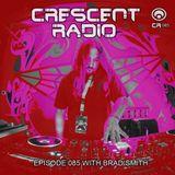 "Brad Smith (aka Sleven) - Crescent Radio 85 ""Down The Rabbit Hole"" (MAR 2018)"