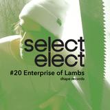 SelectCast #20 Enterprise of Lambs