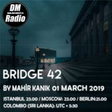 Mahir Kanik - BRIDGE 042 (March 2019)