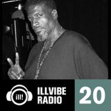 Illvibe Radio 20 Mixed by Mr. Sonny James & DJ Mike Nyce