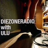 DIEZONERADIO with ULU 0ct 2019