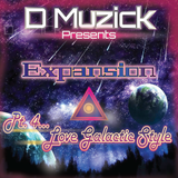 DMuzick - Expansion Pt 4... Love Galactic Style