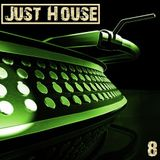 Just House Vol 8