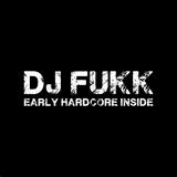 Dj Fukk - Early Hardcore mix (motherfucking mix)   vol 02