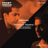 Midnight Traffic v/s Abhishek Reset Hyderabad Oct31_2015