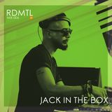 RDMTL Mix 006 - Jack in the Box
