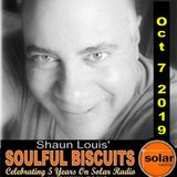 [Listen Again] **SOULFUL BISCUITS** w/ Shaun Louis Oct. 7 2019