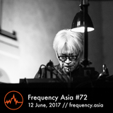 Frequency Asia #72