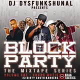 DJ Dysfunkshunal - Block Party Vol.1 'Crunk Muzik' (2006)