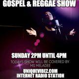 Dee Lite's Unique Gospel & Reggae Show Sun 7th May 2017