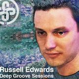 Russell Edwards Deep Groove Sessions on the Kundalini Experience