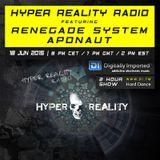 Hyper Reality Radio 013 - Renegade System & Aponaut