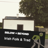 Irish Folk & Trad: Celebrating the new breed of artists driving contemporary sounds to the world