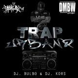 TRAP URBANO mix tape - djbulbo dj kors (pklakzapc)