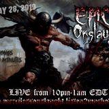 EPIC Onslaught 10 - May 28, 2019