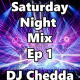 Saturday Night Mix 1 By DJ Chedda