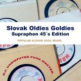 Slovak Oldies Goldies  - Supraphon 45´s Edition