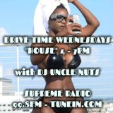 DRIVE TIME HOUSE MIX BY DJ UNCLE NUTS