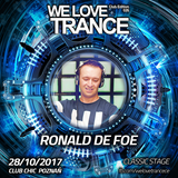 Ronald de Foe - We Love Trance CE026 with Sam Jones - Classic Stage (28.10.2017 - Club Chic -Poznan)