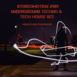Underground Techno & Tech House Set 2018 Vol.2 - Stereomotion 051