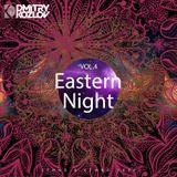 DJ DMITRY KOZLOV - EASTERN NIGHT vol.4 (ETHNO & ETHNO DEEP)