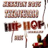 TheDjChorlo Sesion - Hip Hop Breaks 2015 Vol.1