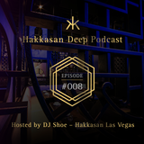 Hakkasan Deep Podcast #008