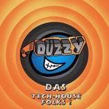 DuzzyDAS - Das Tech-House Folks