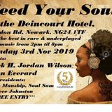 Feed Your Soul 5th anniversary bash with guests Mick H, Jordan Wilson & John Everard plus residents