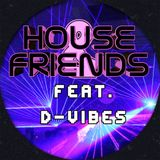 DeeLectro - House & Friends Vol.1 (Feat. D-Vibes)