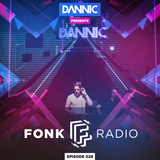 Dannic presents Fonk Radio 028