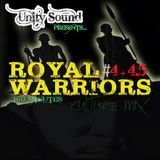 Unity Sound - Royal Warriors Part 4 & 4.5 Long Culture Mix May 2013