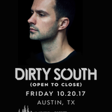 Dirty South - Live @ Open To Close Extended Set, Kingdom Austin (USA) 2017.10.20.