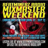 BEATMINERZ RADIO LABOR DAY MIX MASTER WEEKEND 2018 [08.31.18.]