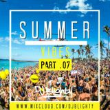 @DJBlighty - #SummerVibes Part.07 (R&B, Hip Hop, Afrobeats, Dancehall, Reggae & Garage)