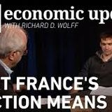 RFB: Economic Update with Richard D Wolff 'What France's Election Means' '18-5-17'