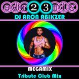 DJ ARON - IMAGINE MEGA MIX (adr23mix) Tribute Club Mix