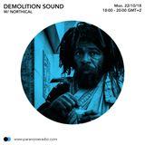 Demolition Sound #02 - Northical - 22/10/18