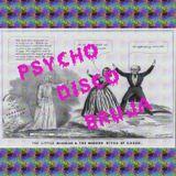 """PSYCHO DISCO BRUJA"" Mix for BASTARD 04.12.19"