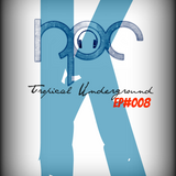 Tropical Underground /// EP#008 /// Phat Elephant